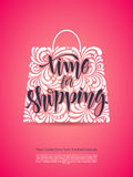 Time for shopping. Vector calligraphic inscription with ornamental elements in bag shape on pink background. Time for shopping. Poster Typography lettering Royalty Free Stock Photo