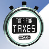 Time For Taxes Message Meaning Taxation Due Stock Image