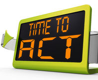 Time To Act Message Shows Urgent Action Royalty Free Stock Photography