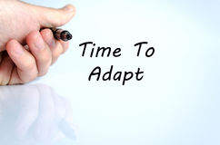 Time to adapt text concept. Isolated over white background Royalty Free Stock Images