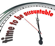 Time to Be Accountable Clock Responsible Accept Ownership. Time to Be Accountable words on a clock to illustrate need to be responsible and accept or claim stock illustration