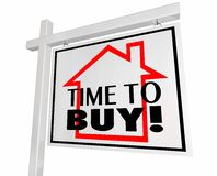 Time to Buy Real Estate Home for Sale Sign. House Purchase 3d Illustration Stock Photo