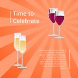 Time to Celebrate Poster with Red and White Wine. In glasses vector illustration of glassware with winery drinks isolated on orange background Stock Photography