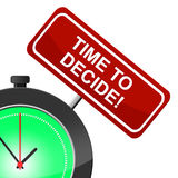 Time To Decide Indicates Option Uncertain And Evaluation Stock Images