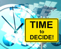 Time To Decide Represents At The Moment And Choosing Royalty Free Stock Images