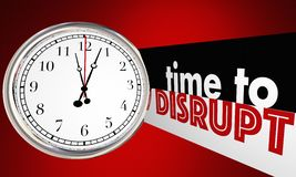 Time to Disrupt Change Evolve Shake Things Up Clock. 3d Illustration Royalty Free Stock Photo