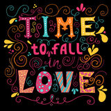 Time to fall in love Inspirational Valentines quote. Hand drawn vintage illustration with hand-lettering. Stock Photos