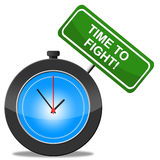 Time To Fight Indicates Do Battle And Attack. Time To Fight Representing Exchange Blows And Combat Royalty Free Stock Photo