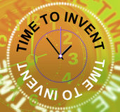 Time To Invent Means Innovations Make And Inventions Stock Photo