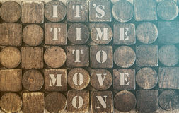 Time to move on. Motivational message Royalty Free Stock Images