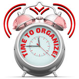 Time to organize! The alarm clock with an inscription Stock Images