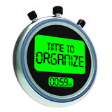 Time To Organize Message Shows Managing Or Organizing. Time To Organize Message Showing Managing Or Organizing Royalty Free Stock Images