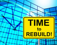 Time To Rebuild Represents At The Moment And Now Stock Photos