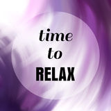 Time to relax message over abstract purple background Stock Image
