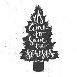 Time to save forests lettering in conifer tree. Stock Images