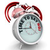 Time to say NO! The alarm clock with an inscription. Alarm clock with the words `TIME TO SAY NO!`. 3D Illustration Royalty Free Stock Photography