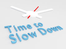 Time to Slow Down concept Royalty Free Stock Photo