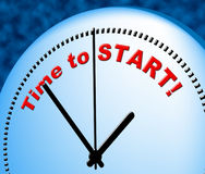 Time To Start Indicates Act Now And Beginning Royalty Free Stock Photos