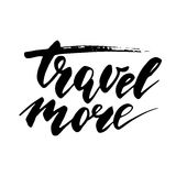 Time to travel card. Hand drawn modern calligraphy. Ink illustration. Positive quote about travel and adventure. Hand drawn letter Stock Images