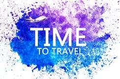 Time to travel. Lettering in watercolor blue spot on watercolor paper. Abstract blue spot on white background. Ink drop vector illustration