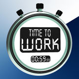 Time To Work Message Means Starting Job Or Employment Stock Photo