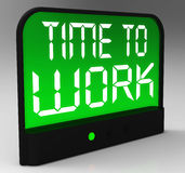 Time To Work Message Shows Start Jobs Or Employment Royalty Free Stock Photo