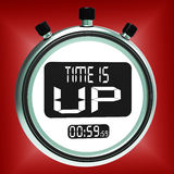 Time Is Up Message Shows Deadline Reached Stock Photography