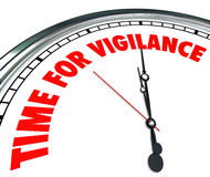 Time for Vigilance Clock Words Fight Protect Rights Freedom. Time for Vigilance words on a clock to illustrate taking a stand to fight for what's right and Stock Image
