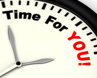 Time For You Message Shows You Relaxing Stock Image
