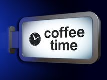 Timeline concept: Coffee Time and Clock on billboard background. Timeline concept: Coffee Time and Clock on advertising billboard background, 3D rendering Royalty Free Stock Photo