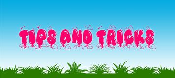 TIPS AND TRICKS written with pink balloons on blue sky and green grass background. Illustration Stock Photo