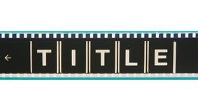 Tira de la película del título de la película Imagenes de archivo