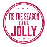 Tis the season to be jolly sign or stamp stock illustration