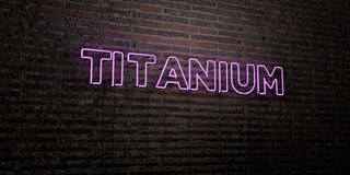 TITANIUM -Realistic Neon Sign on Brick Wall background - 3D rendered royalty free stock image Stock Photos