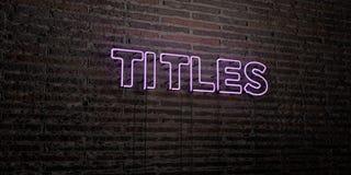 TITRES - enseigne au néon réaliste sur le fond de mur de briques - image courante gratuite de redevance rendue par 3D Images libres de droits