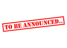 TO BE ANNOUNCED.. Red Rubber Stamp over a white background Stock Photos