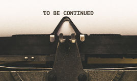 To be Continued, Text on paper in vintage type writer from 1920s Royalty Free Stock Images