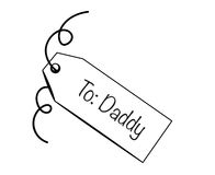 To Daddy Tag Royalty Free Stock Image