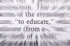 To educate. Powerful words to live by. Education is our future Stock Images