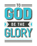 To God Be the Glory. Gospel Hymn Lyrics Vector Poster with vintage style typography and design ornaments in tiel, on white background Royalty Free Stock Photos