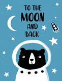 To the Moon and Back Vector Illustration with Cute Teady Bear Astronaut, Rocket, White Moon and Stars. stock illustration