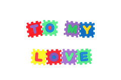 To my love. Message to my love from letter puzzle, isolated on white Royalty Free Stock Photos