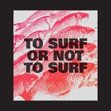 To surf or not to surf. Vector hand drawn illustration of fish.