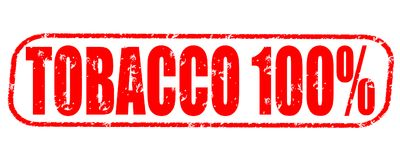 Tobacco 100 percent stamp on white background. Tobacco 100 percent stamp isolated on white background Royalty Free Stock Photos