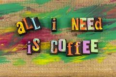 Toda a necessidade é ruptura de café imagens de stock