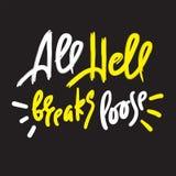 Todas as rupturas do inferno frouxamente - para inspirar citações inspiradores Rotula??o tirada m?o ilustração stock