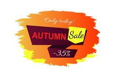 Only Today Autumn Sale -35 Vector Illustration. Only today autumn sale -35 , label consisting of orange background, stripes and headline with text vector Royalty Free Stock Image