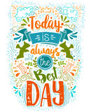 Today is the Best day doodle typography Stock Photography