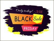 Only Today -35 Black Friday Vector Illustration. Only today -35 black Friday sale, promo poster with sticker consisting of text written on ribbons vector Stock Photography