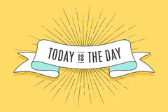 Today is the day. Inspirational quote, artistic vector calligraphy design. Colorful paint blot with lettering Royalty Free Stock Photo
